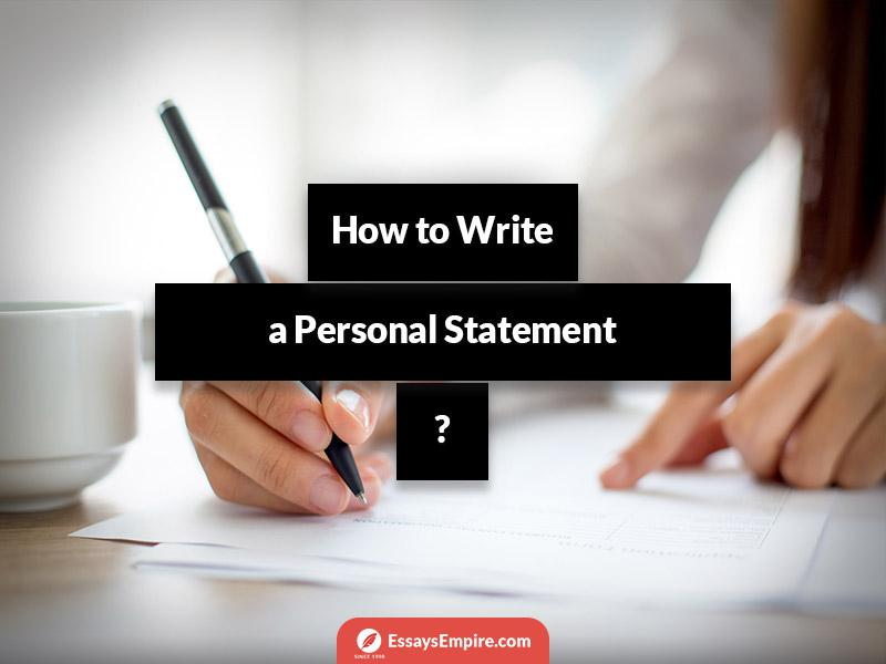 How to Write a Personal Statement and Succeed