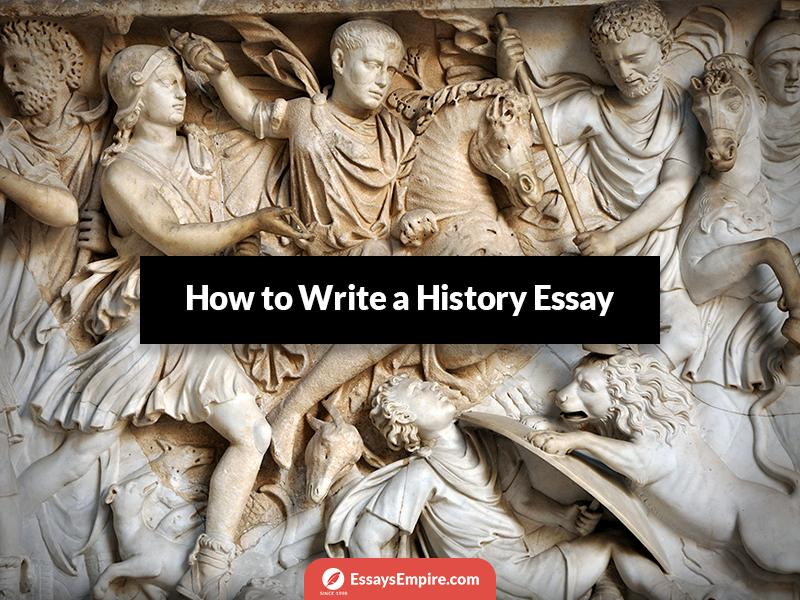 Tips on How to Write a History Essay