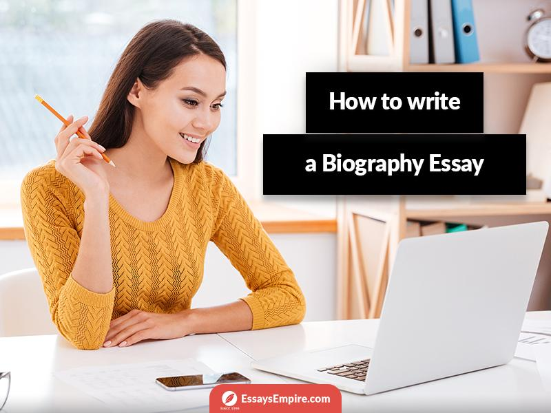 how-to-write-a-biography-essay